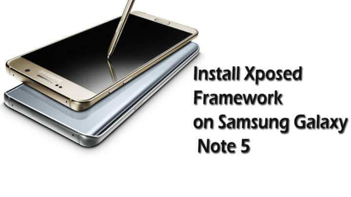 Install-Xposed-Framework-on-Galaxy-Note-5